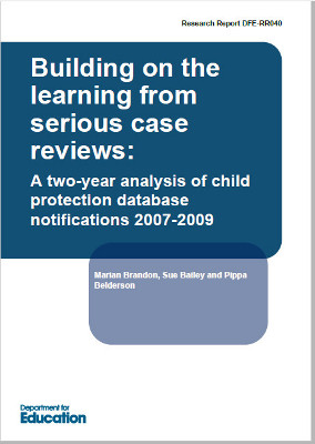 Building on the learning from Serious Case Reviews 2007-2009